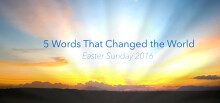 5 Words That Changed The World