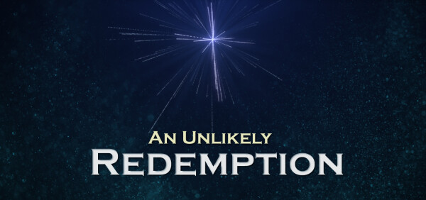 Series: An Unlikely Redemption
