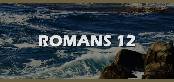 Series: Romans 12