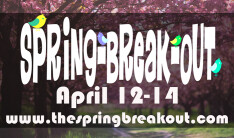 Spring Break Out - Apr 12 2019 4:00 PM