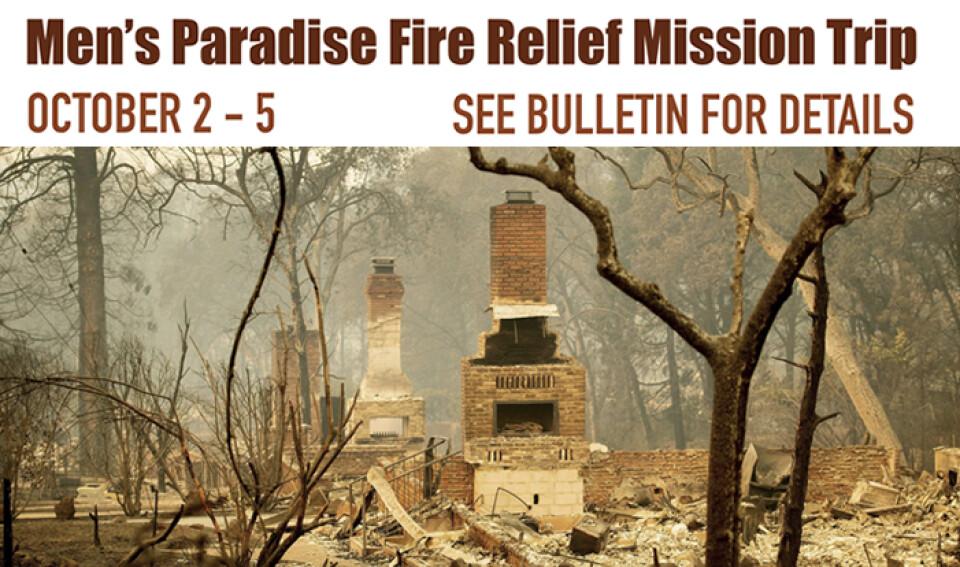 Men's Paradise Fire Relief Mission Trip