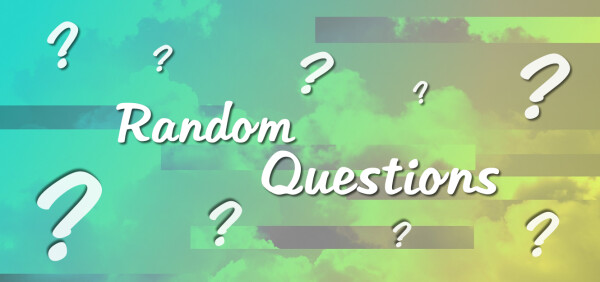 Series: Random Questions
