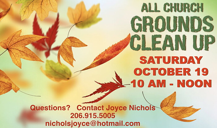 All Church Grounds Clean-Up - Oct 19 2019 10:00 AM