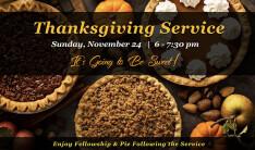Thanksgiving Service - Nov 24 2019 6:00 PM