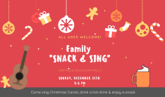 Family Snack and Sing - Dec 15 2019 4:00 PM