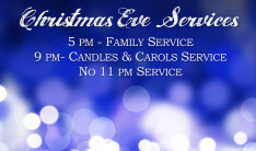 Christmas Eve Services - Dec 24 2019 5:00 PM