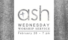 Ash Wednesday Service - Feb 26 2020 7:00 PM