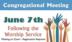 Congregational Meeting - Jun 7 2020 11:00 AM