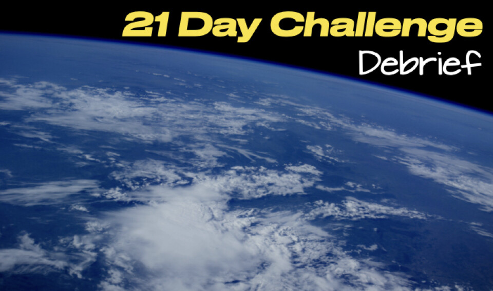 21 Day Challenge - Debrief