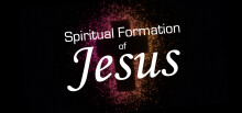 The Spiritual Formation of Jesus—Transferable