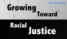 Growing Toward Racial Justice