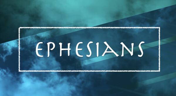 Series: Ephesians