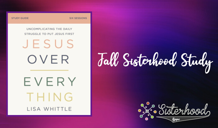 New Fall Sisterhood Study - Oct 7 2020 6:30 PM