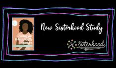 Sisterhood - New Bible Study Groups - Jan 13 2021