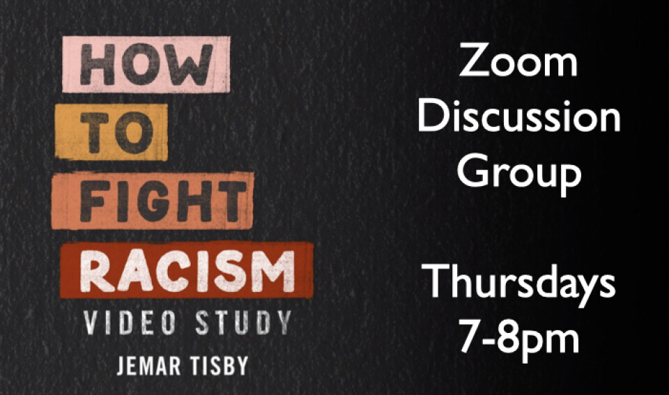 How To Fight Racism - Video Study/Discussion Group
