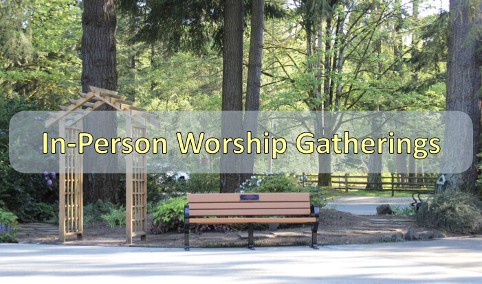 In-Person Worship Gatherings